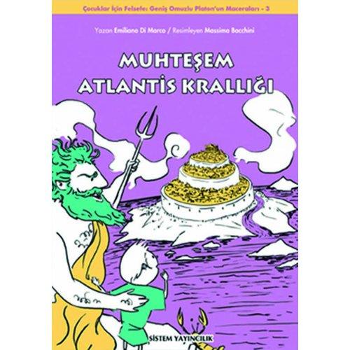 Muhteşem Atlantis Krallığı: Geniş Omuzlu Platon'un Maceraları, 3. Kitap