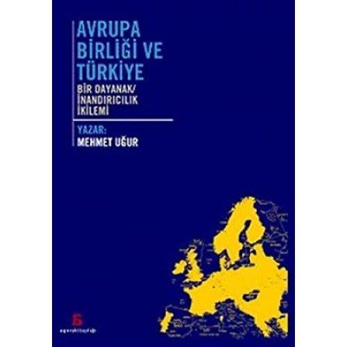 Avrupa Birliği ve Türkiye: Bir Dayanak/İnandırıcılık İkilemi