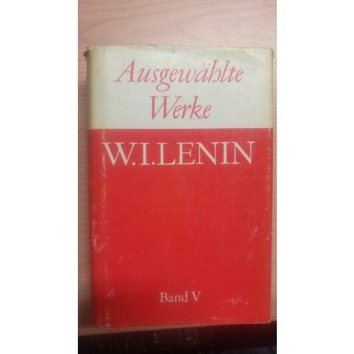 Ausgewahlte Werke (Lenin), Band V