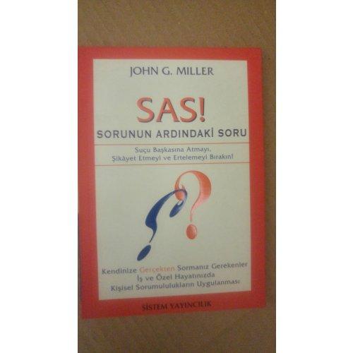 SAS! Sorunun Ardındaki Soru