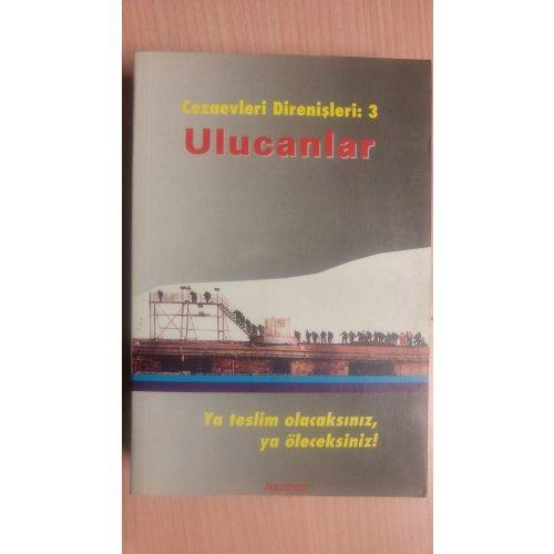 Ulucanlar - Cezaevleri Direnişleri 3