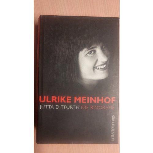 Ulrike Meinhof - Die Biografie