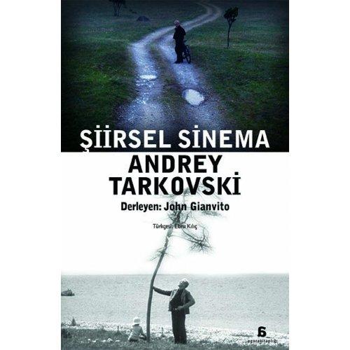 Şiirsel Sinema - Andrey Tarkovski