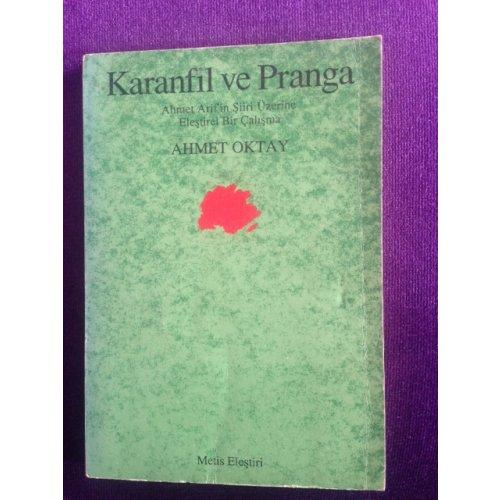 Karanfil ve Pranga - Ahmet Arif'in Şiiri Üzerine Eleştirel Bir Çalışma (İlk Baskı)