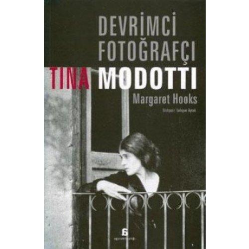 Devrimci Fotoğrafçı - Tina Modotti