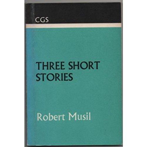 Three Short Stories (Robert Musil)