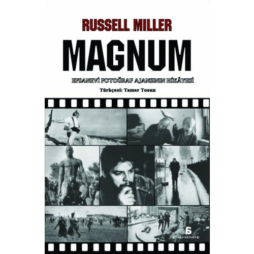 Magnum - Efsanevi Fotoğraf Ajansının Hikayesi