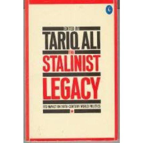 The Stalinist Legacy: Its Impact on 20th-Century World Politics