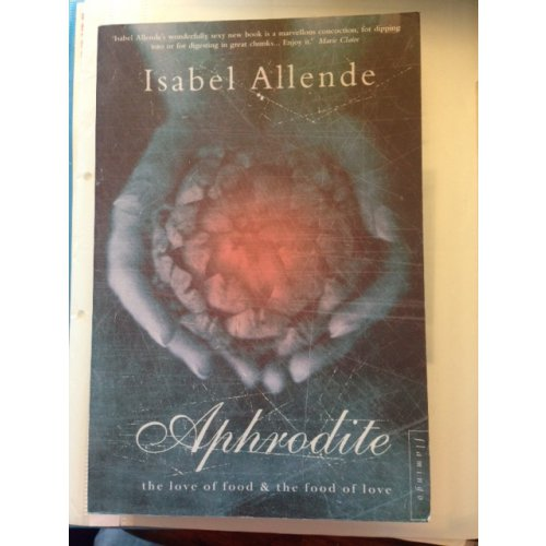 Aphrodite – The Love of Food and The Food of Love