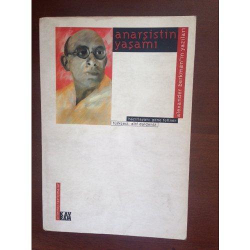Anarşistin Yaşamı – Alexander Berkman'ın Yazıları