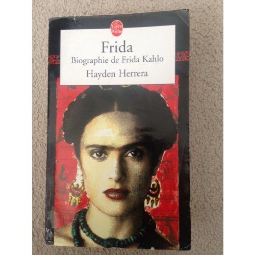 Frida: Biographie de Frida Kahlo