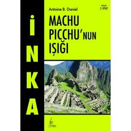 İnka 3, Machu Piccu'nun Işığı (Cep Boy)