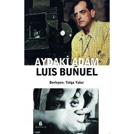 Luis Bunuel - Aydaki Adam