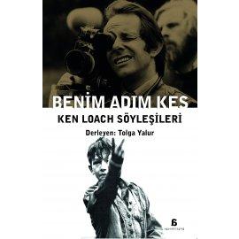 Benim Adım Kes - Ken Loach'la Söyleşiler
