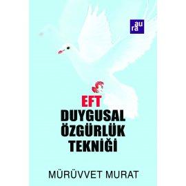 EFT - Duygusal Özgürlük Tekniği
