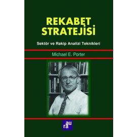 Rekabet Stratejisi - Sektör ve Rakip Analizi Teknikleri