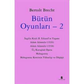 Bütün Oyunları 2 - Bertolt Brecht