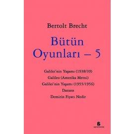 Bütün Oyunları 5 - Bertolt Brecht