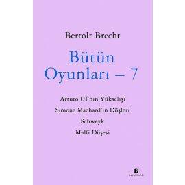 Bütün Oyunları 7 - Bertolt Brecht