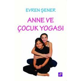 Anne ve Çocuk Yogası