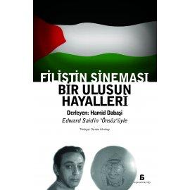 Filistin Sineması - Bir Ulusun Hayalleri