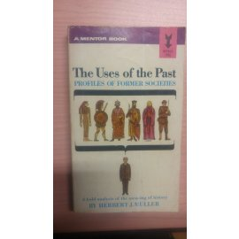 The Uses of the Past - Profiles of Former Societies