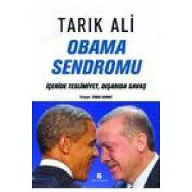Obama Sendromu - İçeride Teslimiyet, Dışarıda Savaş