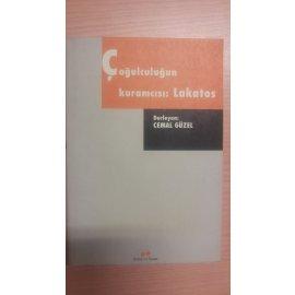 Çoğulculuğun Kuramcısı: Lakatos