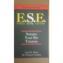E.S.E. - Etkili Satış Eğitimi - Satışta Yeni Bir Yöntem