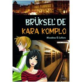 Brüksel'de Kara Komplo