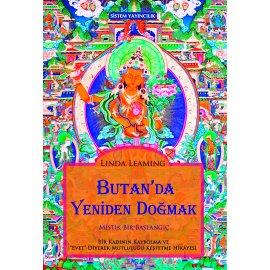 Butan'da Yeniden Doğmak
