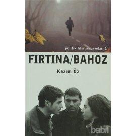 Fırtına / Bahoz