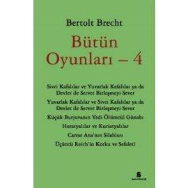 Bütün Oyunları 4 - Bertolt Brecht