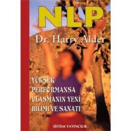 NLP - Yüksek Performansa Ulaşmanın Yeni Bilimi ve Sanatı