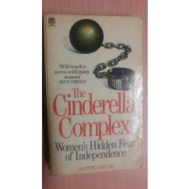 The Cinderella Complex - Women's Hidden Fear of Independence