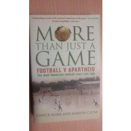 More Than Just a Game - Football v Apartheid