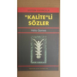 Kalite'li Sözler
