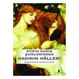 Kadının Halleri - Dünya Kadın Şairlerinden