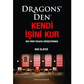 Dragons'den Kendi İşini Kur -Bir Fikri Paraya Dönüştürmek