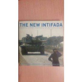 The New Intifada - Resisting Israel's Apartheid