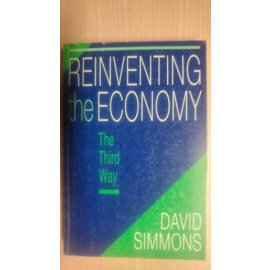 Reinventing the Economy - The Third Way