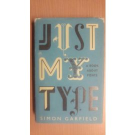 Just My Type - A Book About Fonts