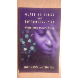 Glass Ceilings and Bottomless Pits - Women's Work, Women's Poetry