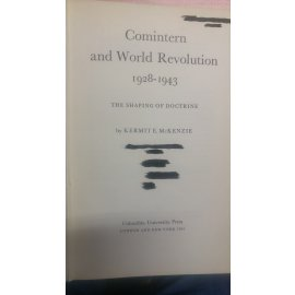 Comintern and World Revolution, 1928-1943 - The Shaping of Doctrine