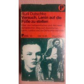 Versuch, Lenin auf Die Füsse zu Stellen