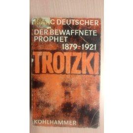 Trotzki - Der Bewaffnete Prophet, 1879-1921