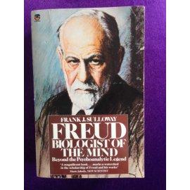 Freud: Biologist of the Mind
