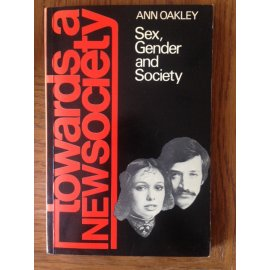 Sex, Gender and Society - Towards a New Society