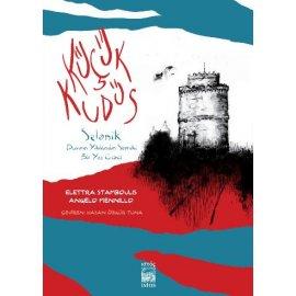 Küçük Kudüs - Selanik Duvarın Yıkılışından Sonraki Bir Yaz Günü, Grafik Roman