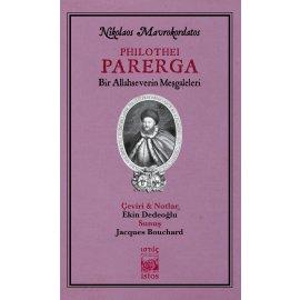 Philothei Parerga - Bir Allahseverin Meşgaleleri